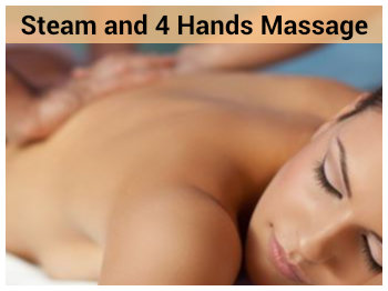 Steam and 4 Hands Massage