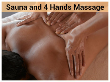 Sauna and 4 Hand Massage